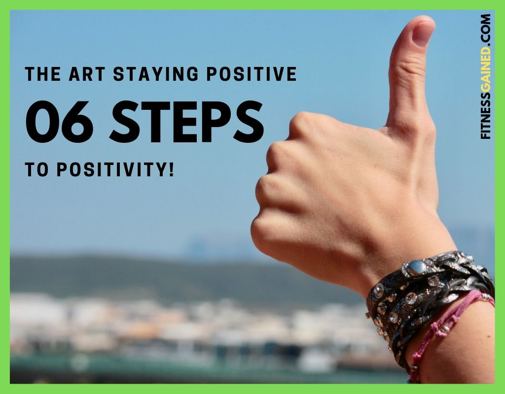 How to Stay Positive in Negative Situations?