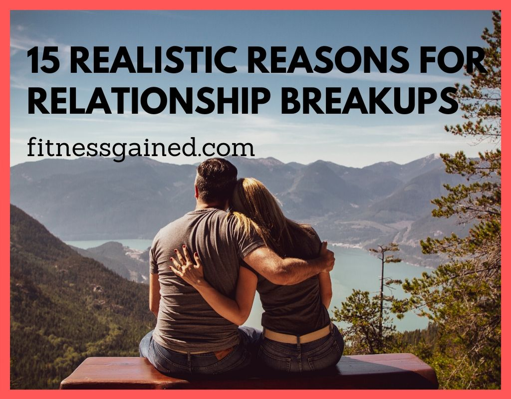 reasons for breakup