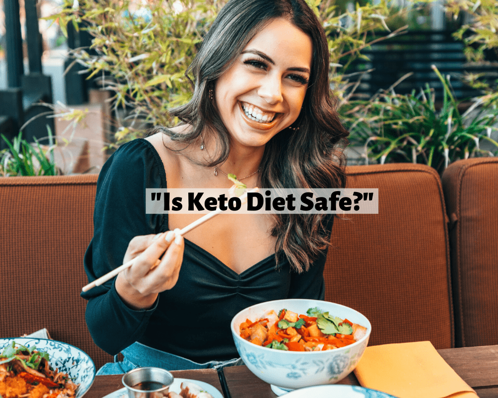 Is Keto Diet Safe for me?