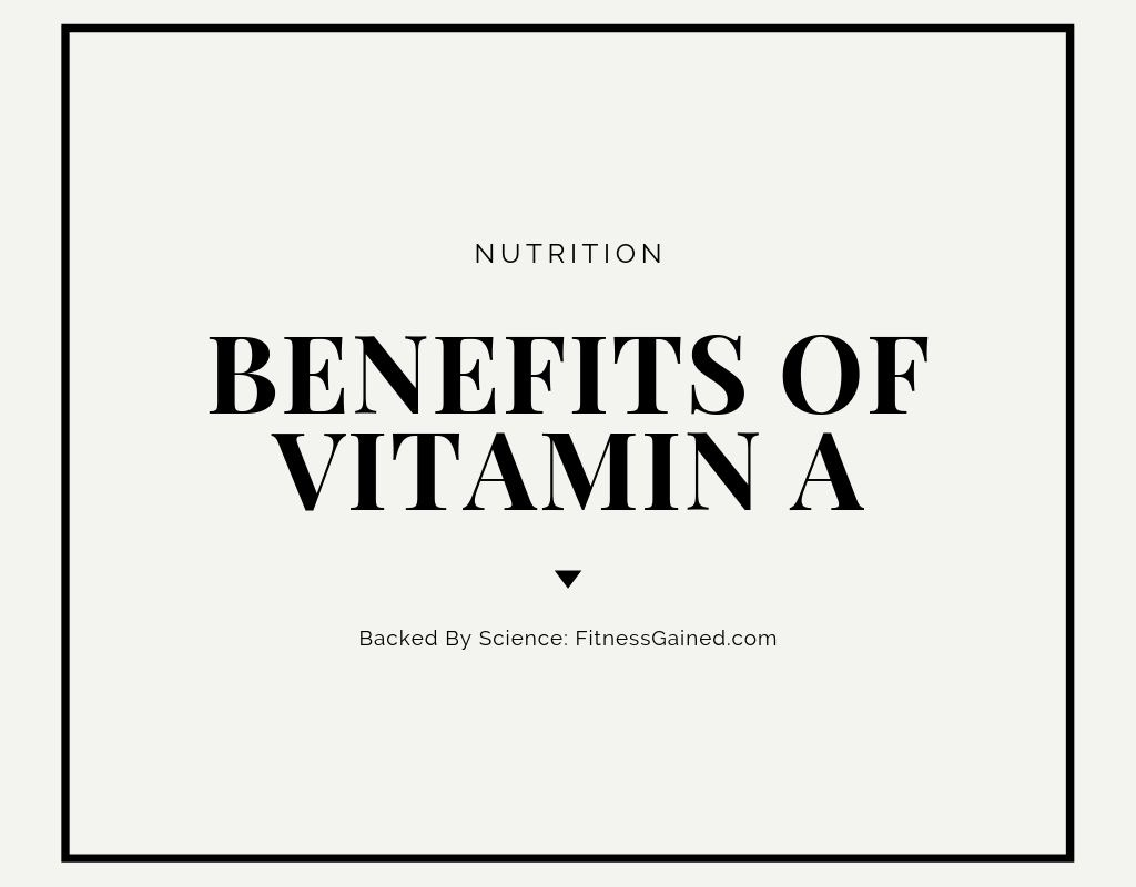 18 Health Benefits of Vitamin A, According to Science